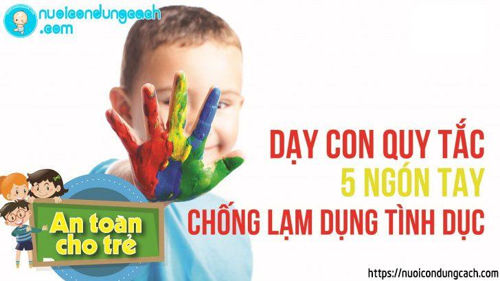 Cha mẹ dạy con quy tắc 5 ngón tay